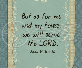 Serve The Lord – 5×7 Inch Digital Art / Download and Print